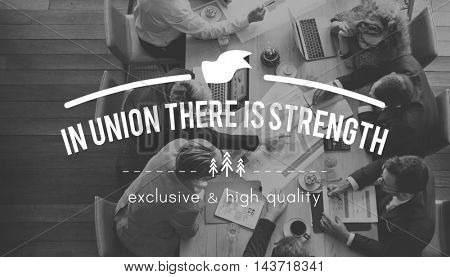In Union There is Strength Corporate Collaboration Concept
