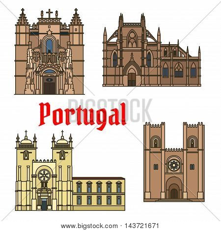 Historic sightseeings and buildings of Portugal. Vector art drawings of Monastery of Batalha, Porto Cathedral, Patriarchal Cathedral, Mary Major, Santa Cruz Monastery. Portuguese showplaces symbols for souvenirs, postcards, magnets