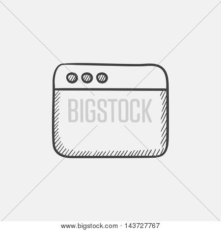Blank window of internet browser sketch icon for web, mobile and infographics. Hand drawn vector isolated icon.