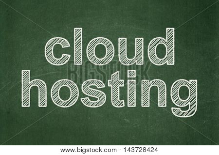 Cloud technology concept: text Cloud Hosting on Green chalkboard background