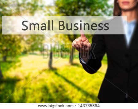 Small Business - Businesswoman Hand Pressing Button On Touch Screen Interface.