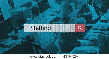 Staffing Manpower Job Recruitment Employee Workforce Concept