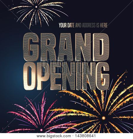 Grand opening vector banner, illustration. Template festive design element with fireworks, gold color sign for opening ceremony