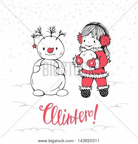 Hand-drawn illustration with little girl and snowman. Vector.