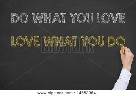Do What You Love Writing on Blackboard