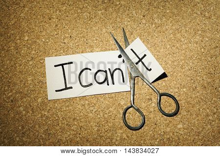 Motivation and self confidence concept with changing I can't into I can