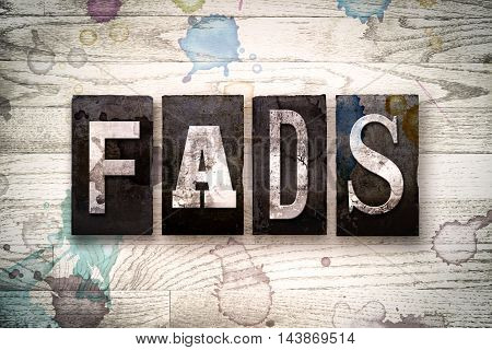 Fads Concept Metal Letterpress Type