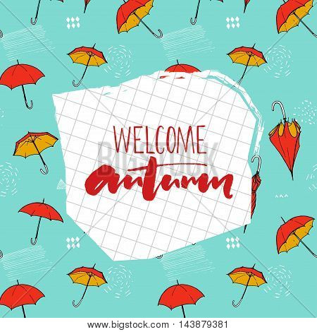 Welcome autumn calligraphy on notebook paper. Backdrop pattern with flying umbrellas at blue background with hand marks