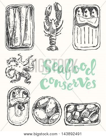 Seafood conserves vintage engraved illustration hand drawn, sketch