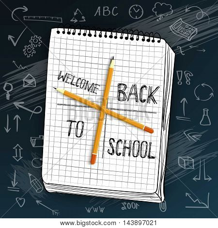 Illustration of Welcome Back to School Vector Mockup. White Notepad on Black Chalk Board with Handdrawn Icons