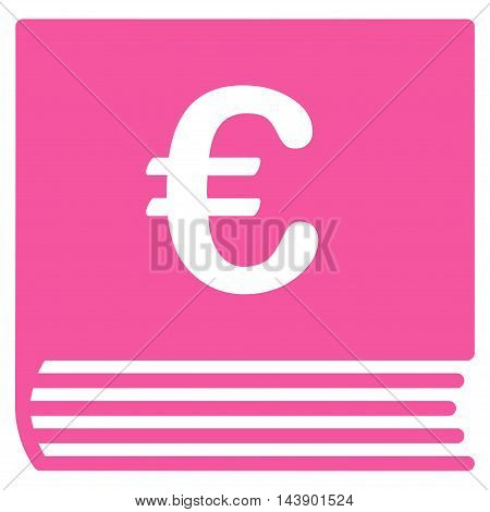 Euro Sales Book icon. Vector style is flat iconic symbol with rounded angles, pink color, white background.