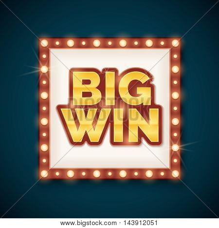Big win banner with glowing lamps on frame. Template for casino and billboard, vector illustration