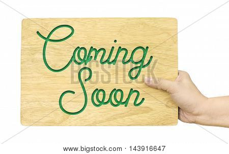 Hand Holding Wood Plate With Coming Soon Word Isolated On White Background, Shop Sign Design, Clippi