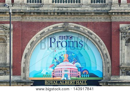 South Kensington London England United Kingdom - August 16 2016: Poster above Royal Albert Hall advertising the 2016 London Proms season