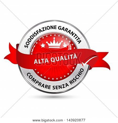Best Quality, Satisfaction Guaranteed, Buy without risks (Italian Language text) - shiny glossy ribbon / icon for retail company
