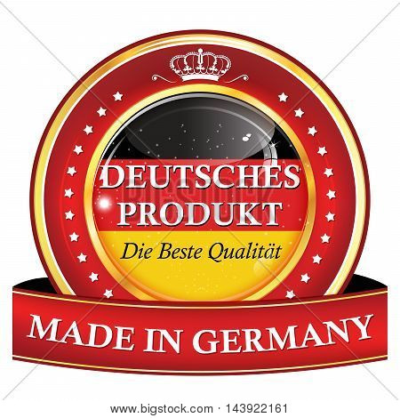 Made in Germany, German Product, The best Quality ( text in German language) - shiny icon / badge / label with national flag colors