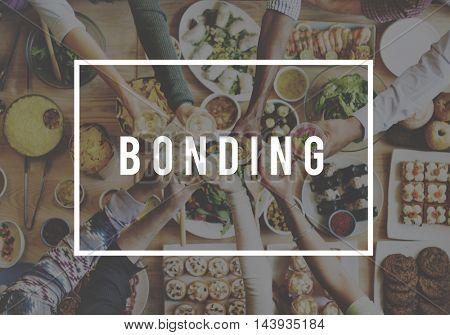Bonding Relationship Friendship Connection Community Team Concept