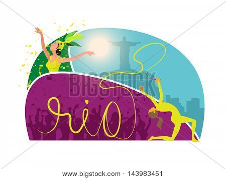 Creative Sports background with stylish text Rio, Gymnastic Girl with Ribbon and Samba Dancer on city view background, Can be used as Poster, Banner or Flyer design.