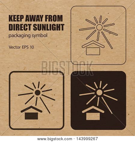 Keep away from Direct Sunlight vector packaging symbol on vector cardboard background. Handling mark on craft paper background. Can be used on a box or packaging. Vector EPS 10.