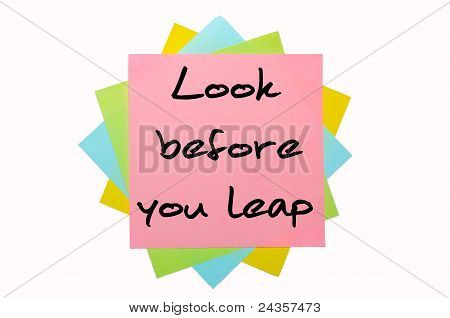 "Proverb ""look Before You Leap"" Written On Bunch Of Sticky Notes"