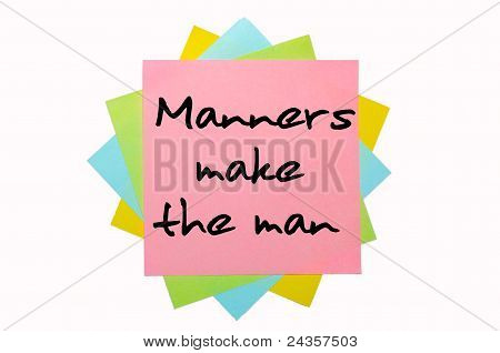 """Proverb """"manners Make The Man"""" Written On Bunch Of Sticky Notes"""