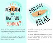 Keep Calm And Have Fun Summer, Have Fun And Relax, Summer Images And Text Samples With Headlines Vec poster