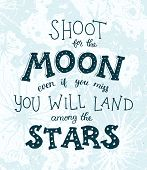 Shoot For The Moon Poster Hand Drawn Inspirational Qoute About Moon And Stars. Vector Illustration L poster
