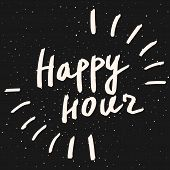 Happy Hour Calligraphy Phrase. Vector Hand Drawn Illustration. White Text On Black Chalkboard Backgr poster