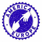 Connecting America Europe Seal Stamp. Blue Vector Rounded Scratched Seal Stamp With Connecting Hands poster