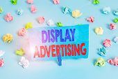 Word Writing Text Display Advertising. Business Concept For Online Advertising That Is Typically A D poster