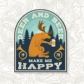 Deer And Beer Make Me Happy. Vector. Concept For Shirt, Label, Print, Stamp, Badge, Patch. Vintage T poster