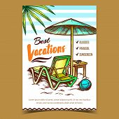 Best Vacations On Beach Advertising Poster Vector. Beach Chair With Parasol, Sunscreen, Glasses On W poster