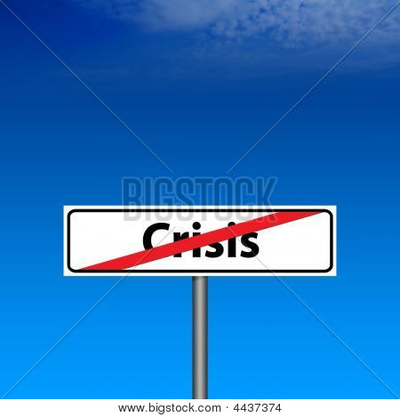 Road Sign The End Of Crisis