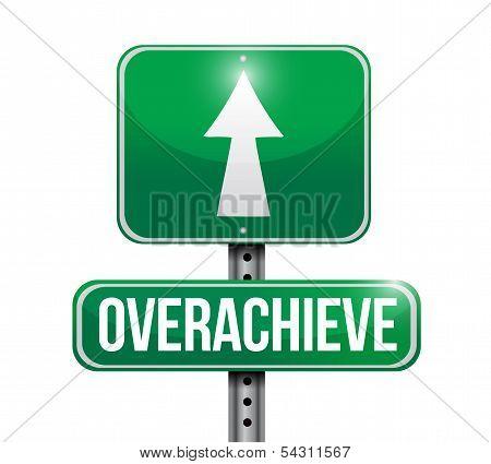 Overachieve Road Sign Illustration Design