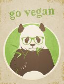 "pic of panda  - ""Go Vegan"" Panda Bear. Vector illustration, eps10. - JPG"