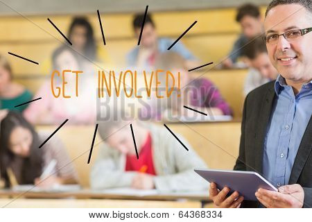 The word get involved against lecturer standing in front of his class in lecture hall