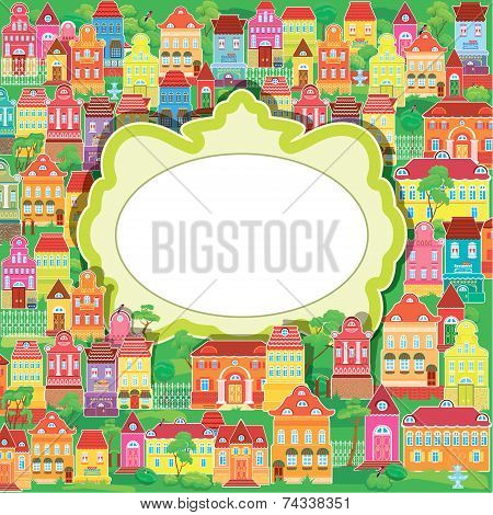 Frame And Decorative Colorful Houses On Baskground. Spring Or Summer Season, Card With Small Fairy T