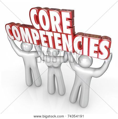 Core Competencies words in red 3d letters held by three workers, employees or staff to show off competitive advantages or differentiators to win business