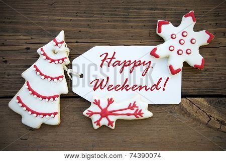 Red Happy Weekend With Red White Christmas Decoration