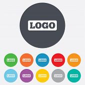 Logo sign icon. Place for logotype. poster