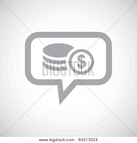 Dollar rouleau grey message icon