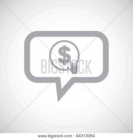 Dollar click grey message icon