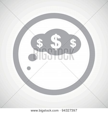 Grey dollar thought sign icon