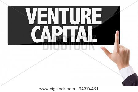 Businessman pressing button with the text: Venture Capital