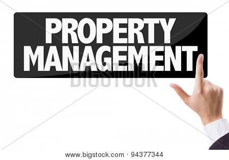 Businessman pressing button with the text: Property Management