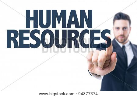 Business man pointing the text: Human Resources