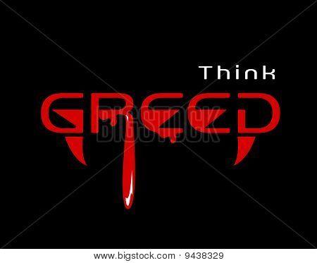 Think greed