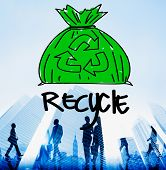 pic of reuse  - Recycle Reuse Eco Friendly Green Business Concept - JPG