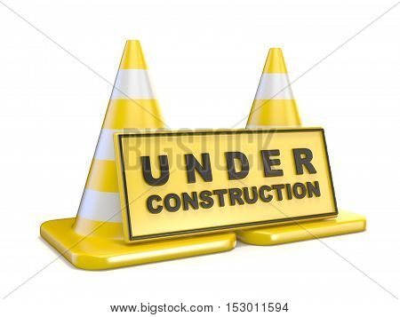 Yellow UNDER CONSTRUCTION sign and two road cones. 3D render illustration isolated on white background