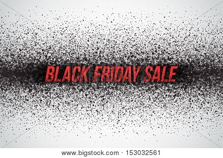 Black friday sale vector background. Illustration with 3d dirty red letters for business, marketing and holiday. Abstract dark gray round ash particles on white background. Spray effect